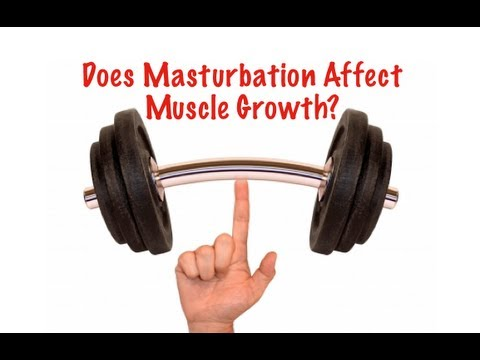 does masturbation affect my workout
