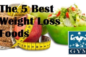 The 5 Best Weight Loss Foods